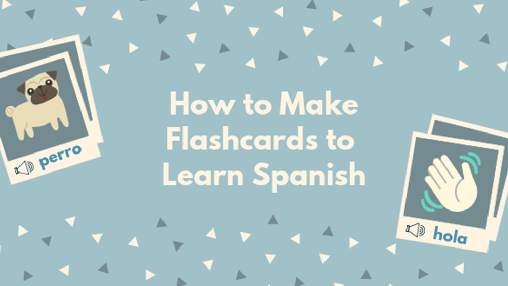 Make Flashcards Online to Learn Spanish